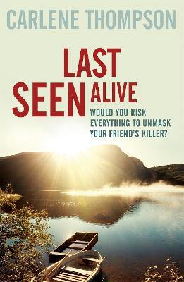 Last Seen Alive - Thompson, Carlene