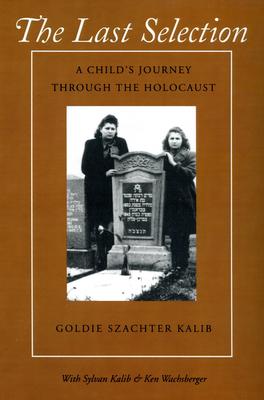 Last Selection - Kalib, Goldie Szachter