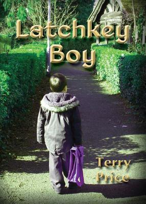 Latchkey Boy - Price, Terry