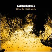 Late Night Tales - David Holmes
