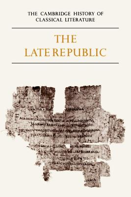Late Republic: Volume 2 - Kenney, E J (Editor), and Clausen, W V (Editor)