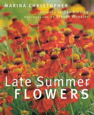 Late Summer Flowers - Christopher, Marina
