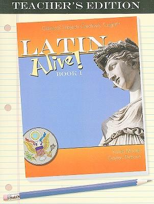 Latin Alive! Book 1 - Moore, Karen, and Dubose, Gaylan