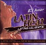 Latin Heat: El Amor