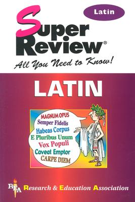 Latin Super Review - D'Ooge, Benjamin L, Dr., and The Editors of Rea, and Fuchs, Carl