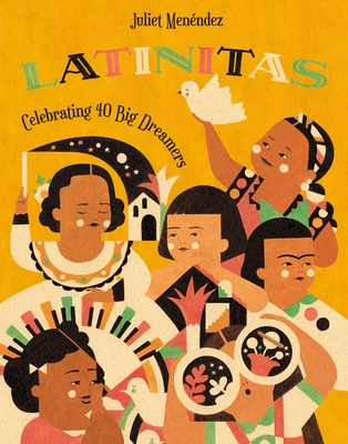 Latinitas: Celebrating 40 Big Dreamers -