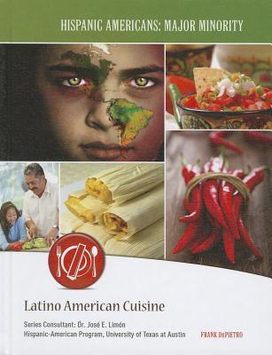 Latino American Cuisine - Depietro, Frank