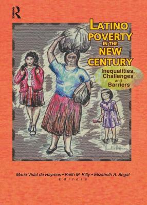 Latino Poverty in the New Century - Kilty, Keith