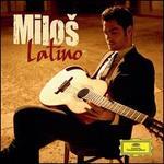 Latino - Milo? Karadaglic (guitar); Europ�ischen FilmPhilharmonie; Christoph Israel (conductor)