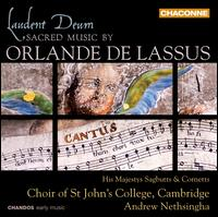 Laudent Deum: Sacred Music by Orlande de Lassus - Basil McDonald (cantor); Bradley Smith (tenor); Bradley Smith (cantor); Francis Williams (tenor);...