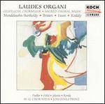 Laudes Organi: Sacred Choral Music