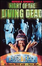 Laugh Track: Night of the Living Dead - George A. Romero