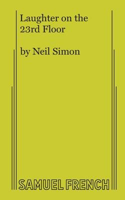 Laughter on the 23rd Floor - Simon, Neil