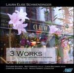 Laura Elise Schwendinger: Three Works
