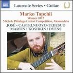 Laureate Series, Guitar: Marko Topchii - Winner 2017 Michele Pittaluga Guitar Competition, Alessandria