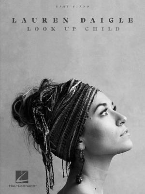 Lauren Daigle - Look Up Child - Daigle, Lauren