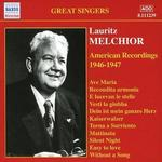 Lauritz Melchior: American Recordings 1946-1947