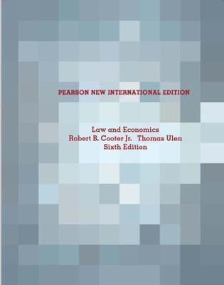 Law and Economics - Cooter, Robert B., Jr., and Ulen, Thomas