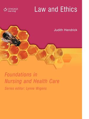 Law and Ethics in Nursing and Health Care - Hendrick, Judith C