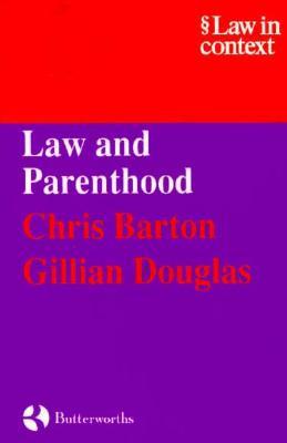 Law and Parenthood - Barton, Chris