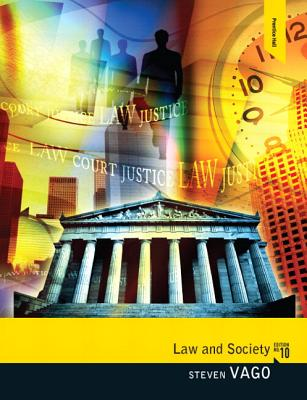 Law and Society Plus Mysearchlab with Etext -- Access Card Package - Vago, Steven