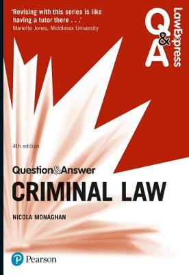 Law Express Question and Answer: Criminal Law - Monaghan, Nicola
