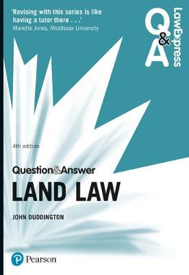 Law Express Question and Answer: Land Law - Duddington, John