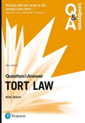 Law Express Question and Answer: Tort Law - Geach, Neal