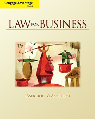 Law for Business - Ashcroft, John D, and Ashcroft, Janet E