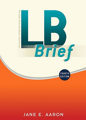 LB Brief: The Little, Brown Handbook - Aaron, Jane E
