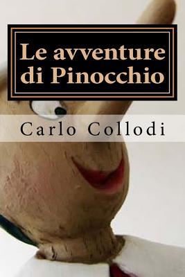 Le avventure di Pinocchio : storia di un burattino - Collodi, Carlo