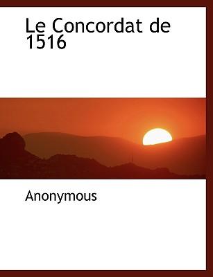 Le Concordat de 1516 - Anonymous
