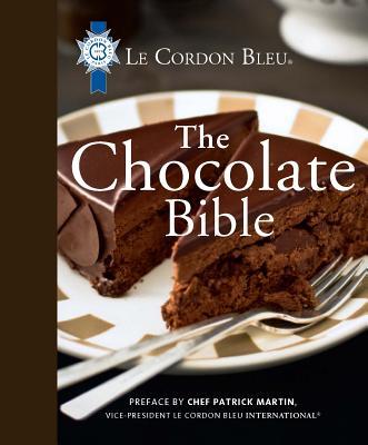 Le Cordon Bleu the Chocolate Bible - Le Cordon Bleu