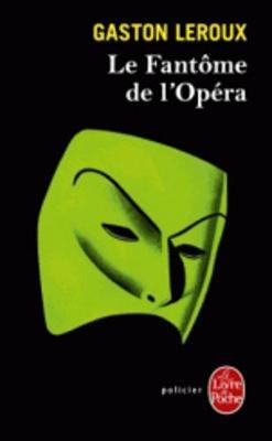 Le Fantôme de l'Opéra - LeRoux, Gaston