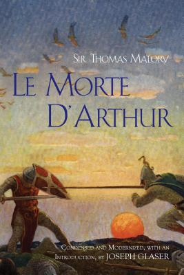 Le Morte D'Arthur - Malory, Thomas, Sir