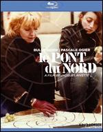Le Pont du Nord [Blu-ray]
