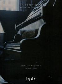Le Prophète: Works for Four Hands - Erin Helyard (piano); Stephanie McCallum (piano)