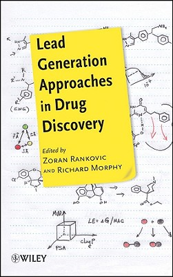 Lead Generation Approaches in Drug Discovery - Rankovic, Zoran