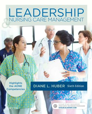 Leadership and Nursing Care Management - Huber, Diane