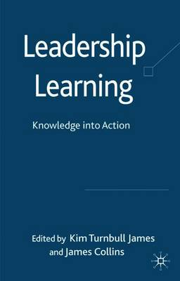 Leadership Learning - Turnbull James, Kim (Editor)