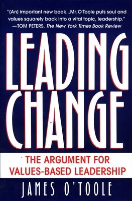 Leading Change - O'Toole, James