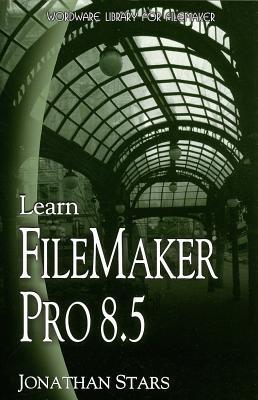 Learn FileMaker Pro 8.5 - Stars, Jonathan