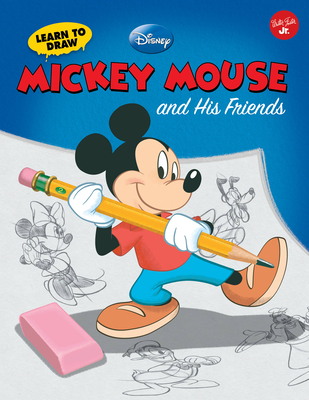 Learn to Draw Disney's Mickey Mouse and His Friends: Featuring Minnie, Donald, Goofy, and Other Classic Disney Characters! - Disney Storybook Artists