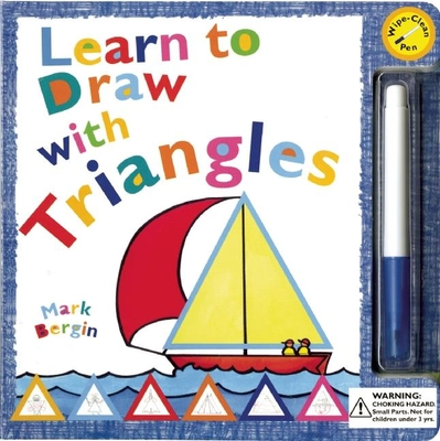 Learn to Draw with Triangles - Bergin, Mark
