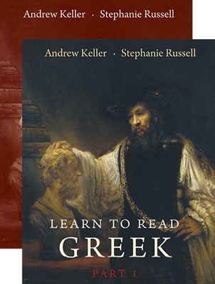 Learn to Read Greek: Part 1, Textbook and Workbook Set - Keller, Andrew, and Russell, Stephanie