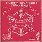Learning Basic Skills Through Music, Vol. 2