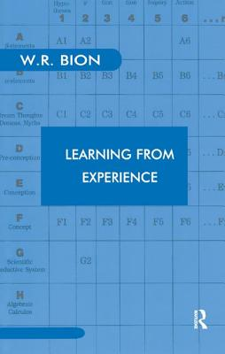 Learning from Experience - R Bion, Wilfred