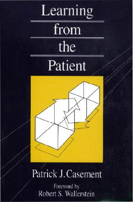 Learning from the Patient - Casement, Patrick
