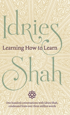 Learning How to Learn - Shah, Idries