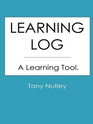 Learning Log - Nutley, Tony